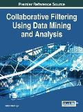 Collaborative Filtering Using Data Mining and Analysis