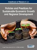 Policies and Practices for Sustainable Economic Growth and Regional Development