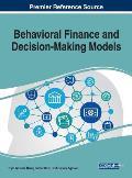 Behavioral Finance and Decision-Making Models