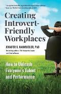 Creating Introvert Friendly Workplaces How to Unleash Everyones Talent & Performance
