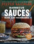 Barbecue Sauces Rubs & Marinades Bastes Butters & Glazes Too