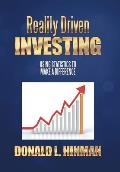Reality Driven Investing: Using Statistics to Make a Difference