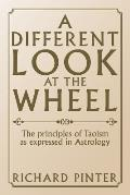 A Different Look at the Wheel: The Principles of Taoism as Expressed in Astrology