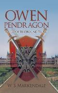 Owen Pendragon: Guild of the Round Table