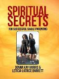 Spiritual Secrets for Successful Single Parenting