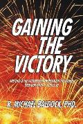 Gaining the Victory