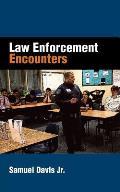 Law Enforcement Encounters