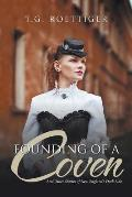 Founding of a Coven: And Other Stories of New England's Dark Side