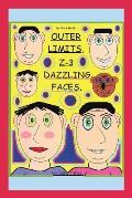 Outer Limits: Z-3 Dazzling Faces