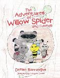 The Adventures of Willow Spider and Friends