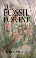 The Fossil Forest