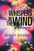 Whispers in the Wind: The Poetry Whisperer
