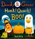 Duck & Goose Honk Quack Boo