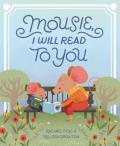 Mousie I Will Read to You