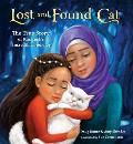 Lost & Found Cat The True Story of Kunkushs Incredible Journey