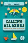 Calling All Minds How To Think & Create Like an Inventor