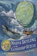 Nadya Skylung 01 & the Cloudship Rescue