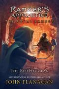 Royal Ranger 02 Red Fox Clan Rangers Apprentice