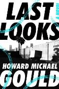 Last Looks A Novel