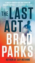 Last Act A Novel