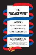 Engagement Americas Quarter Century Struggle Over Same Sex Marriage