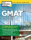 Cracking the GMAT with 2 Computer Adaptive Practice Tests 2019 Edition
