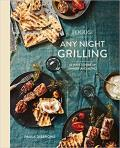 Food52 Any Night Grilling 60 Ways to Fire Up Dinner & More