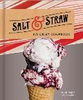 Salt and Straw Ice Cream Cookbook