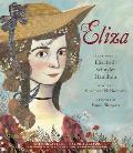 Eliza: The Story of Elizabeth Schuyler Hamilton: With an Afterword by Phillipa Soo, the Original Eliza from Hamilton: An American