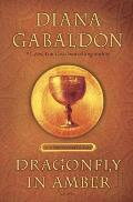 Dragonfly in Amber 25th Anniversary Edition A Novel
