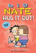 Big Nate: Hug It Out! (Big Nate #21)