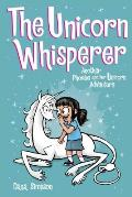 The Unicorn Whisperer: Another Phoebe and Her Unicorn Adventure (Phoebe and Her Unicorn #10)