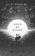 Love by Night A Book of Poetry