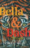 Bella and Dash: The Forest