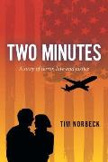 Two Minutes: A Story of Terror, Love and Justice