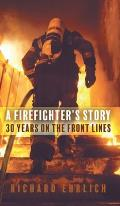 A Firefighter's Story: 30 Years On The Front Lines