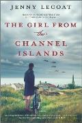 Girl from the Channel Islands A WWII Novel