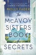 McAvoy Sisters Book of Secrets A Novel