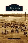 Oxnard: 1867-1940