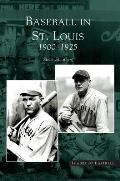 Baseball in St. Louis: 1900-1925