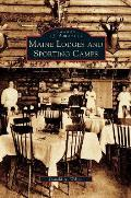 Maine Lodges and Sporting Camps