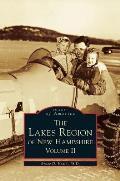 Lakes Region of New Hampshire, Volume 2