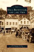 Milo, Brownville, and Lake View