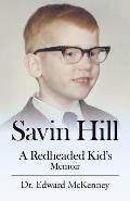 Savin Hill: A Redheaded Kid's Memoir