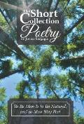 The Short Collection of Poetry by Jovan Sisljagic: To Be Man Is to Be Natural, and So Man May Feel