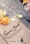 The Griever's Guide: Pathways to Healing-A 15 Day Guide to Living a Positive and Healed Life