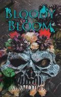 Bloody Bloom
