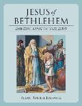 Jesus of Bethlehem: Davidic King of the Jews