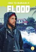 How to Survive a Flood