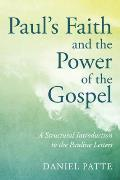 Paul's Faith and the Power of the Gospel